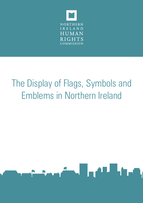 The Display of Flags, Symbols and Emblems in Northern Ireland (October 2013)