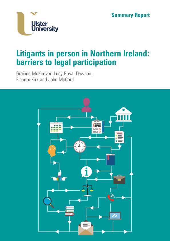 Summary Report: Litigants in person in Northern Ireland: barriers to legal participation