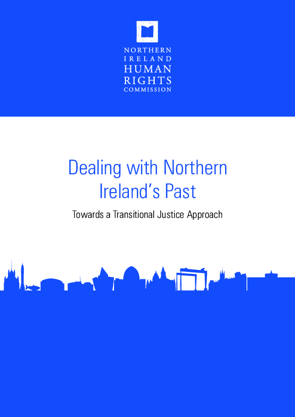 Dealing with Northern Ireland's Past: Towards a transitional justice approach