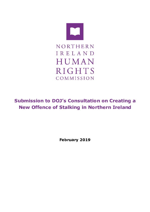 Submission to DOJ's Consultation on Creating a New Offence of Stalking in Northern Ireland