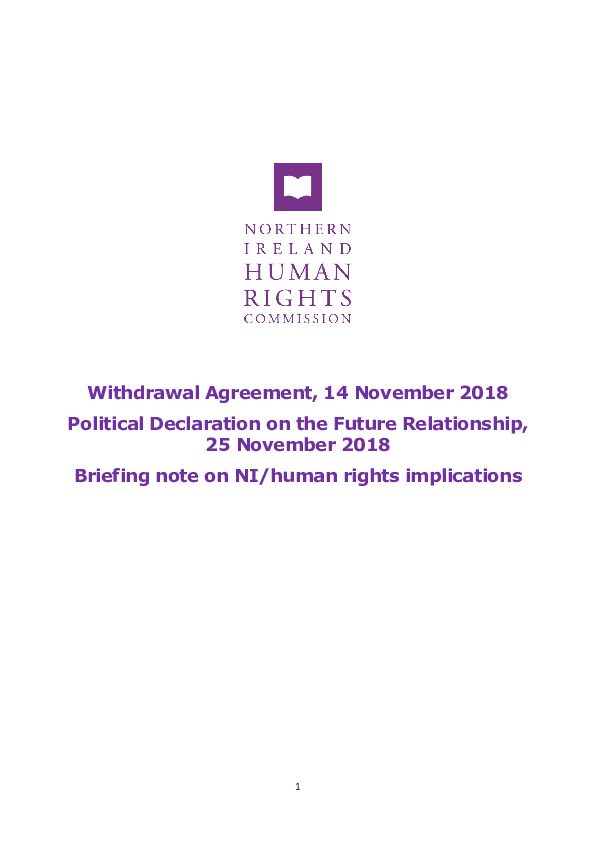 Withdrawal Agreement, 14 November 2018, Political Declaration on the Future Relationship, 25 November 2018 - Briefing note on NI/human rights implications