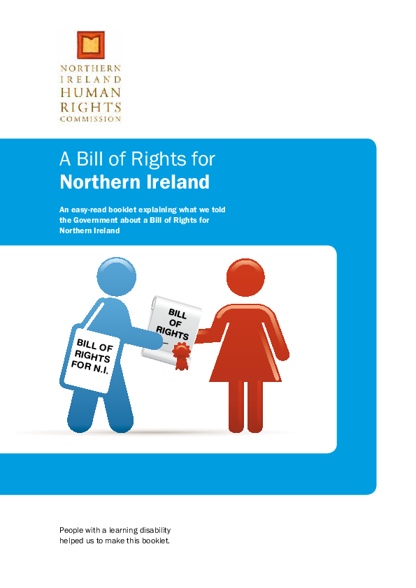 An easy read booklet explaining what we told the Government about a Bill of Rights for Northern Ireland.