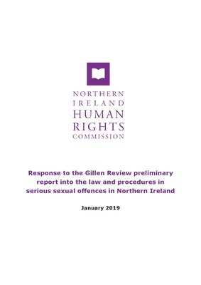 NI Human Rights Commission Response to the Gillen Review preliminary report into the law and procedures in serious sexual offences in Northern Ireland.