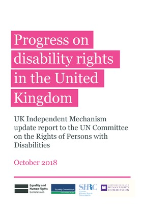 UK Independent Mechanism: Update Report to UN Committee on the Rights of Persons with Disabilities