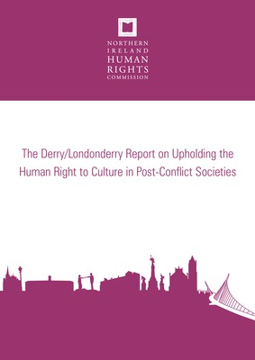 Upholding the Human Right to Culture in Post-Conflict Societies